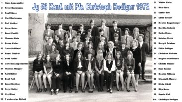 Jg 56 Konf. mit Pfarrer Christoph Hediger 1972