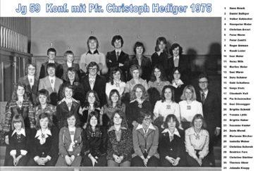 Jg 59 Konf. mit Pfarrer Christoph Hediger  1975
